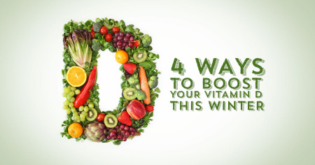 4 Ways to Boost Your Vitamin D This Winter