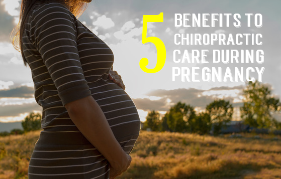 5 Benefits to Chiropractic Care During Pregnancy